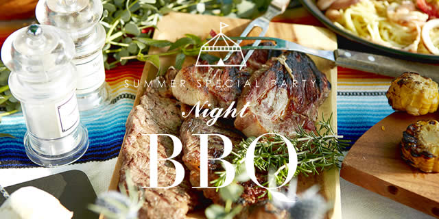 「NIGHT BBQ PARTY」